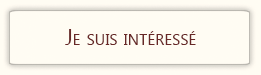 """bouton """"Je suis intéressé"""""""